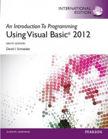 An Introduction to Programming with Visual Basic 2012 plus MyProgrammingLab with Pearson eText: International Edition av David Schneider (Blandet mediaprodukt)