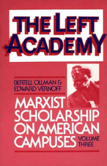 The Left Academy: Volume 3 av Professor Bertell Ollman og Edward Vernoff (Heftet)