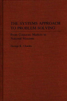 The Systems Approach to Problem Solving av George K. Chacko (Innbundet)