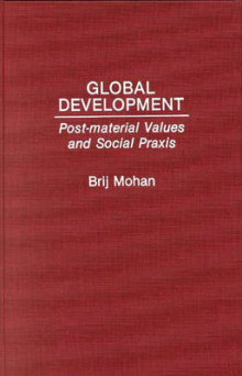 Global Development av Brij Mohan (Innbundet)