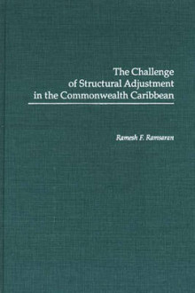The Challenge of Structural Adjustment in the Commonwealth Caribbean av Ramesh F. Ramsaran (Innbundet)