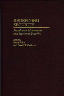 Redefining Security av David T. Graham og Nana Poku (Innbundet)