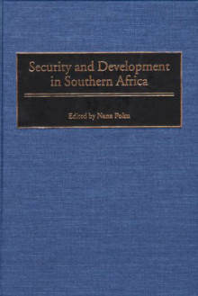 Security and Development in Southern Africa av Nana Poku (Innbundet)