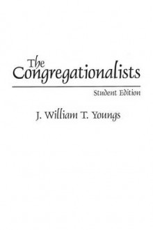 The Congregationalists av J.William T. Youngs (Heftet)