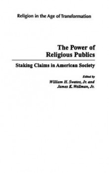 The Power of Religious Publics av William H. Swatos og James K. Wellman (Innbundet)