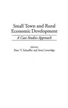 Small Town and Rural Economic Development av Scott Loveridge og Peter V. Schaeffer (Innbundet)