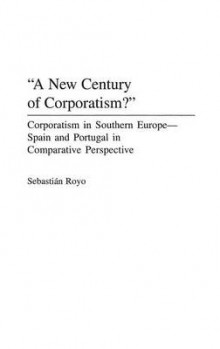 A New Century of Corporatism? av Sebastian Royo (Innbundet)