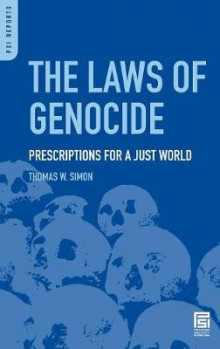 The Laws of Genocide av Thomas W. Simon (Innbundet)