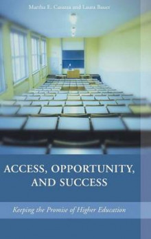 Access, Opportunity, and Success av Martha E. Casazza og Laura Bauer (Innbundet)