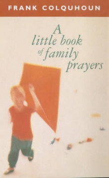 A Little Book of Family Prayers av Frank Colquhoun (Heftet)