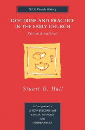 Doctrine and Practice in the Early Church av Stuart George Hall (Heftet)