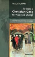 Is There a Christian Case for Assisted Dying? av Paul Badham (Heftet)