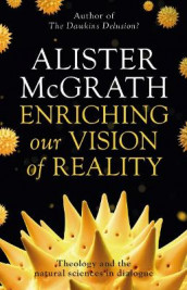 Enriching Our Vision of Reality av Alister McGrath (Heftet)