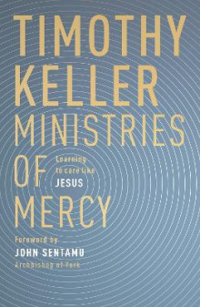 Ministries of Mercy av Timothy Keller (Heftet)