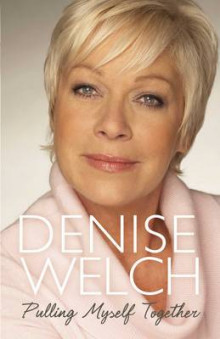 Pulling Myself Together av Denise Welch (Innbundet)