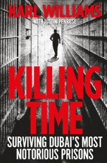 Killing Time av Karl Williams (Heftet)