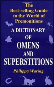 A Dictionary of Omens and Superstitions av Philippa Waring (Heftet)