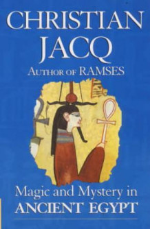 Magic & mystery in ancient Egypt av Christian Jacq (Heftet)