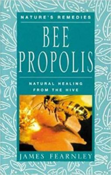 Bee Propolis av James Fearnley (Heftet)