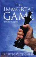 Immortal game av David Shenk (Heftet)