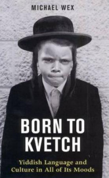 Born to kvetch av Michael Wex (Heftet)
