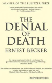 The denial of death av Ernest Becker (Heftet)