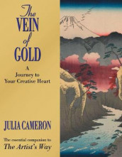 The vein of gold av Julia Cameron (Heftet)