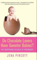 Omslag - Do chocolate lovers have sweeter babies?