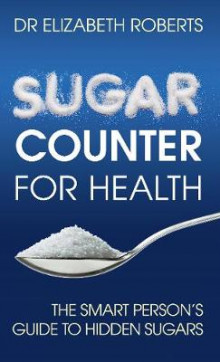 Sugar Counter for Health av Elizabeth Roberts (Heftet)