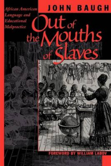 Out of the Mouths of Slaves av John Baugh (Heftet)