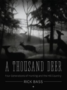 A Thousand Deer av Rick Bass (Heftet)