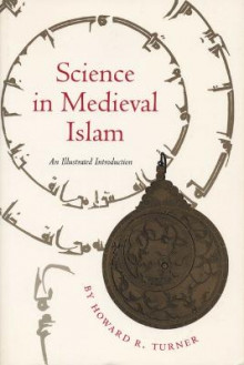 Science in Medieval Islam av Howard R. Turner (Heftet)
