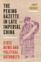 Omslag - The Peking Gazette in Late Imperial China