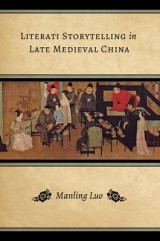 Omslag - Literati Storytelling in Late Medieval China
