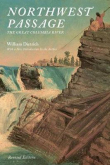 Northwest Passage av William Dietrich (Heftet)