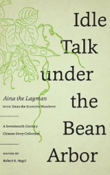 Omslag - Idle Talk Under the Bean Arbor