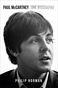Paul McCartney: The Biography av Philip Norman (Heftet)