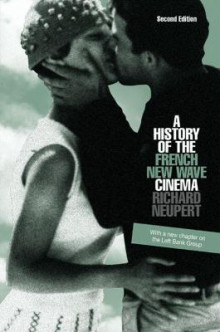 A History of the French New Wave Cinema av Richard Neupert (Heftet)