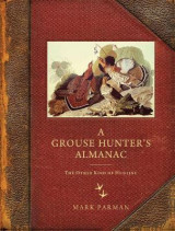Omslag - A Grouse Hunter's Almanac