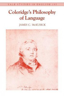 Coleridge's Philosophy of Language av James C. McKusick (Heftet)
