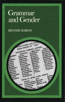 Grammar and Gender av Dennis Baron (Heftet)