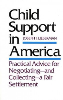 Child Support in America av Senator Joseph I. Lieberman (Heftet)