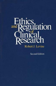Ethics and Regulation of Clinical Research av Robert J. Levine og Levine (Heftet)