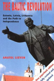 The Baltic Revolution av Anatol Lieven (Heftet)