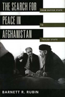 The Search for Peace in Afghanistan av Barnett R. Rubin (Innbundet)