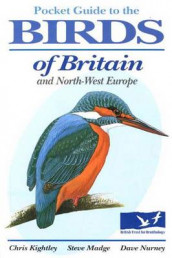 Pocket Guide to the Birds of Britain and North-West Europe av Chris Kightley, Steve Madge, Dave Nurney og David Nurney (Heftet)