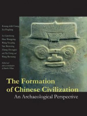 The Formation of Chinese Civilization av Kwang-Chih Chang og Xu Pingfang (Innbundet)