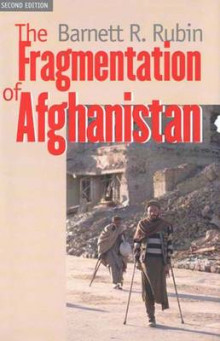 The Fragmentation of Afghanistan av Barnett R. Rubin (Innbundet)
