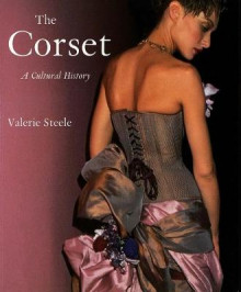The Corset av Valerie Steele (Heftet)