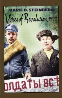 Voices of Revolution, 1917 av Mark D. Steinberg (Heftet)